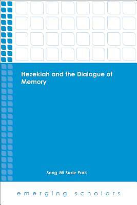 Hezekiah and the Dialogue of Memory [ePub Ebook]