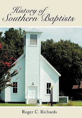 History of Southern Baptists
