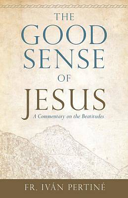 Picture of The Good Sense of Jesus