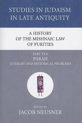 Picture of A History of the Mishnaic Law of Purities, Part Ten