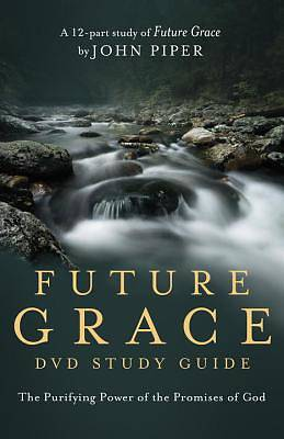 Future Grace DVD Study Guide