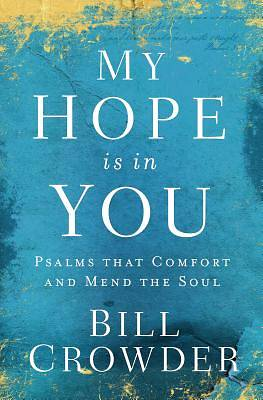Picture of My Hope Is in You