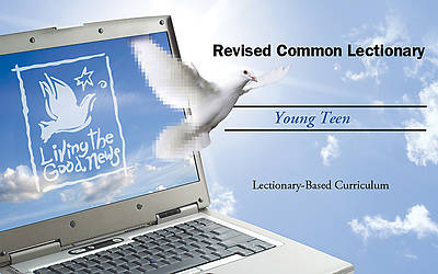 Living the Good News Digital Curriculum Individual Age Level Annual Access - Young Teen (Grades 7-9)