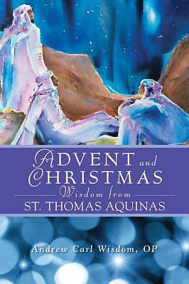 Advent and Christmas Wisdom From St. Thomas Aquinas [ePub Ebook]