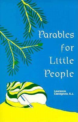 Parables for Little People