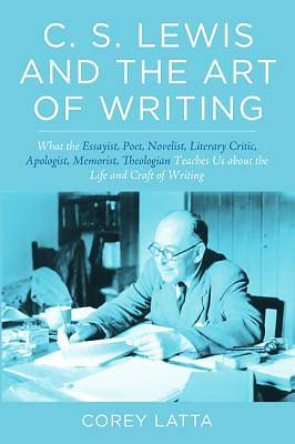 Picture of C. S. Lewis and the Art of Writing