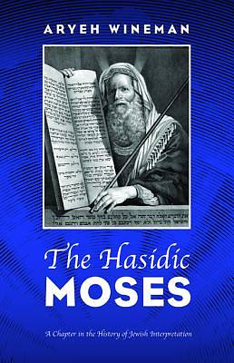 Picture of The Hasidic Moses