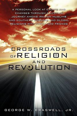Crossroads of Religion and Revolution