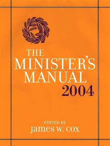 The Ministers Manual 2004