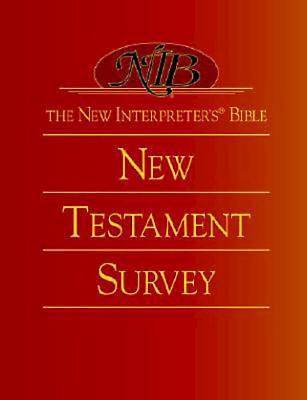 The New Interpreter's® Bible New Testament Survey