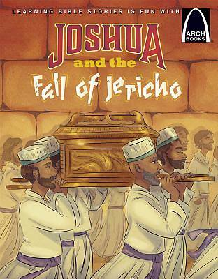 Joshua and the Fall of Jericho Arch Books