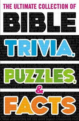 Picture of The Ultimate Collection of Bible Trivia, Puzzles, and Facts