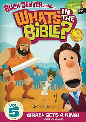 Whats in the Bible? Israel Gets a King! DVD, #5
