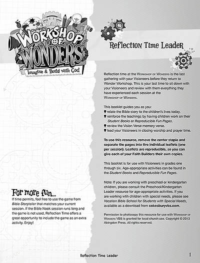 Vacation Bible School (VBS) 2014 Workshop of Wonders Reflection Time Leader