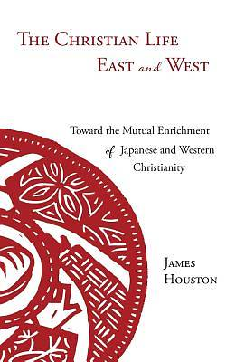 Picture of The Christian Life East and West