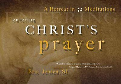 Entering Christs Prayer