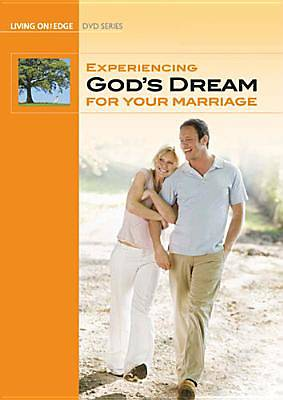Experiencing Gods Dream for Your Marriage - Study Guide