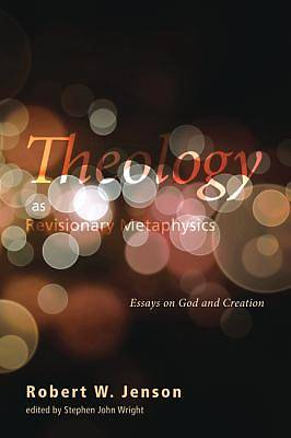 Picture of Theology as Revisionary Metaphysics