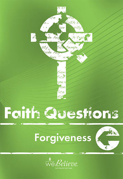 Picture of We Believe Faith Questions - Forgiveness