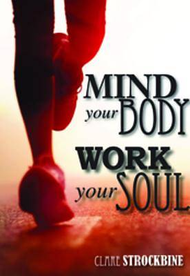 Mind Your Body, Work Your Soul [ePub Ebook]