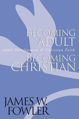 Picture of Becoming Adult, Becoming Christian