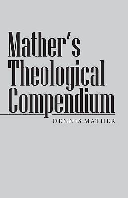 Mathers Theological Compendium