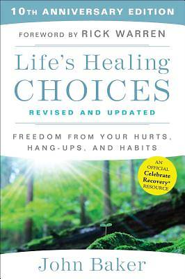 Lifes Healing Choices Revised and Updated
