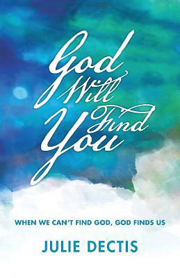 God Will Find You