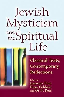 Picture of Jewish Mysticism and the Spiritual Life