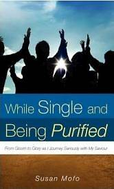 While Single and Being Purified