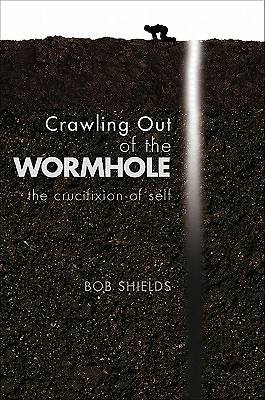 Crawling Out of the Wormhole