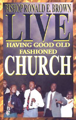 Picture of Live! Having Good Old Fashioned Church Cassette