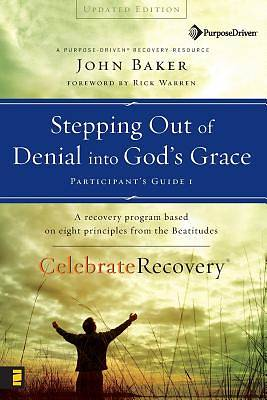 Stepping Out of Denial Into Gods Grace (Updated
