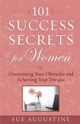 101 Success Secrets for Women