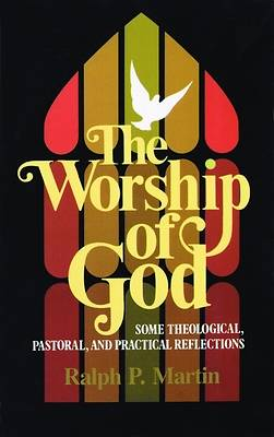 The Worship of God