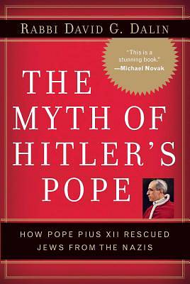 The Myth of Hitlers Pope