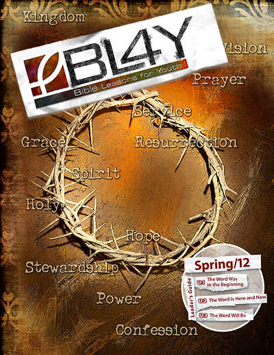 Bible Lessons for Youth Leader Spring 2012 - Download