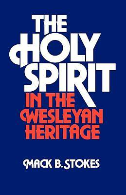 Picture of The Holy Spirit in the Wesleyan Heritage student - eBook [ePub]