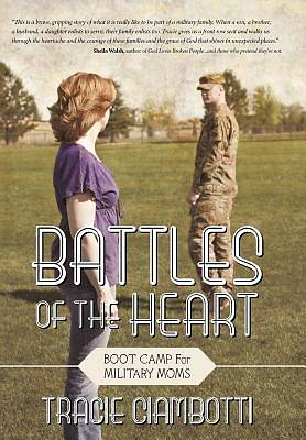 Battles of the Heart