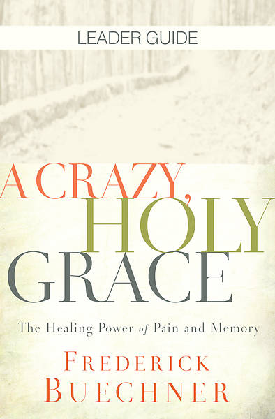 Picture of A Crazy, Holy Grace Leader Guide - eBook [ePub]