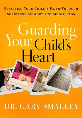 Guarding Your Childs Heart Workbook