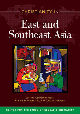 Picture of Christianity in East and Southeast Asia