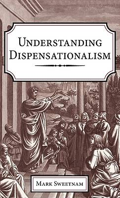 Picture of Understanding Dispensationalism
