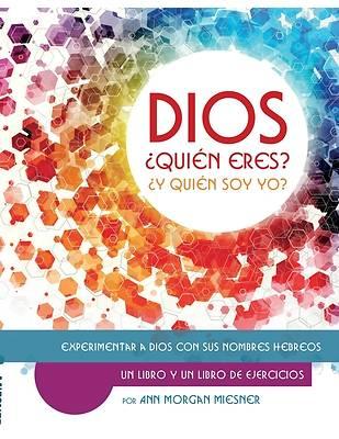 Picture of DIOS ¿Quién Esres? ¿Y Quién Soy Yo?