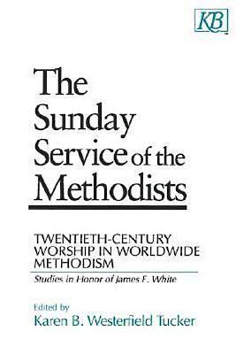 The Sunday Service of the Methodists