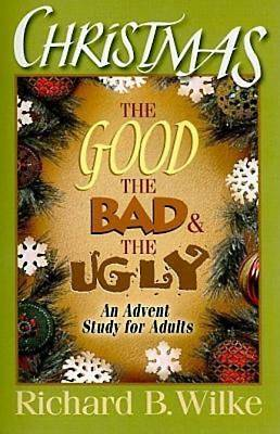 Christmas: The Good, the Bad, and the Ugly