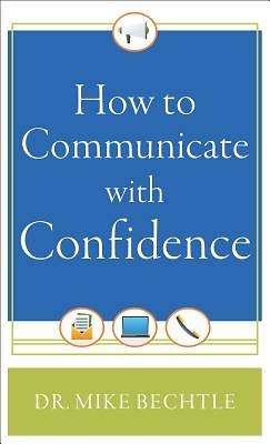 Picture of How to Communicate with Confidence