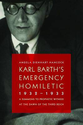 Karl Barths Emergency Homiletic, 1932-1933