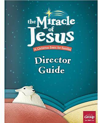 Picture of Miracle of Jesus Director Guide