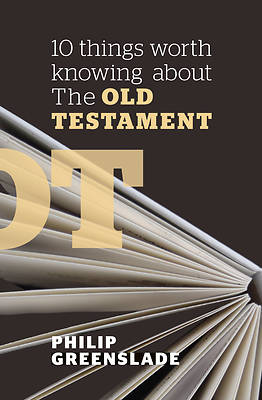 Picture of 10 Things Worth Knowing about the Old Testament